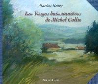 Les Vosges buissonnières de Michel Colin