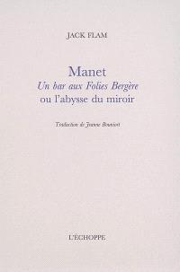 Manet, Un bar aux Folies-Bergère ou L'abysse du miroir
