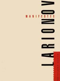 Manifestes. Précédé de L'inconstance de Larionov