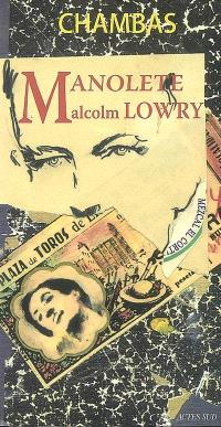 Manolete, Malcolm Lowry