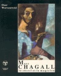 Marc Chagall : le shtetl et le magicien