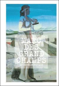 Marc Desgrandchamps : le dernier rivage