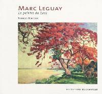 Marc Leguay, le peintre du Laos