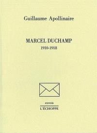 Marcel Duchamp, 1910-1918