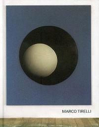 Marco Tirelli : exposition, Paris, Galerie Di Meo, 2 juin-13 juil. 2006