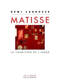 Matisse : la condition de l'image