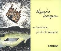 Maurice Cocagnac : un dominicain peintre & voyageur