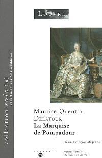 Maurice-Quentin Delatour : La marquise de Pompadour