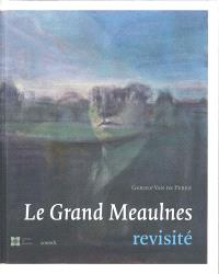 Le grand Meaulnes revisité