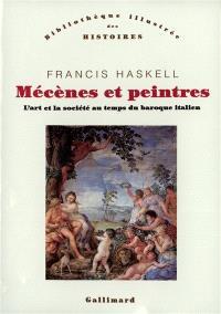 Mécènes et peintres : l'art et la société au temps du baroque italien