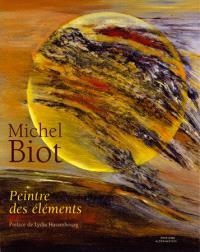 Michel Biot : peintre des éléments