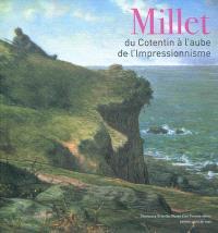 Millet : du Cotentin à l'aube de l'impressionnisme