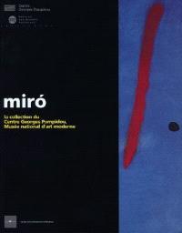 Miro : la collection du centre Georges-Pompidou, Musée national d'art moderne