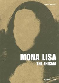 Mona Lisa : the enigma