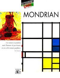 Mondrian : 1872-1944