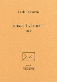 Monet à Vétheuil : 1880