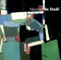 Nicolas de Staël : exposition, Paris, 12 mars-30 juin 2003