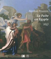 Nicolas Poussin : la fuite en Egypte, 1657