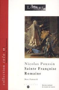 Nicolas Poussin : Sainte Françoise Romaine annonçant à Rome la fin de la peste