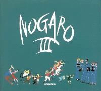 Nogaro. Volume 3