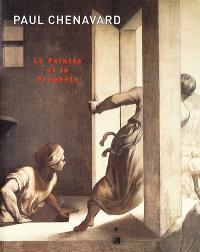 Paul Chenavard, 1807-1895 : le peintre et le prophète : catalogue de l'exposition, Lyon, Musée des beaux-arts, 8 juin-27 août 2000