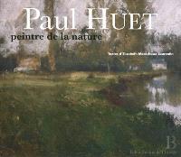 Paul Huet, peintre de la nature (1803-1869)