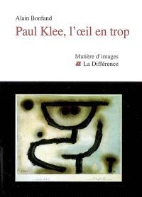 Paul Klee, l'oeil en trop