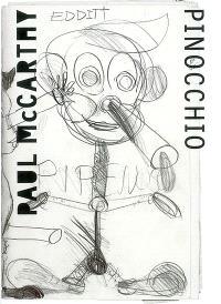 Paul McCarthy : Pinocchio