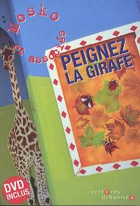 Peignez la girafe