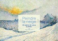 Peindre la neige : 20 cartes à poster
