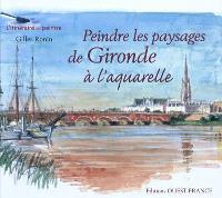Peindre les paysages de Gironde à l'aquarelle