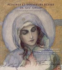 Peintres et voyageurs russes du XIXe siècle : collections du Musée d'art et d'histoire de Genève