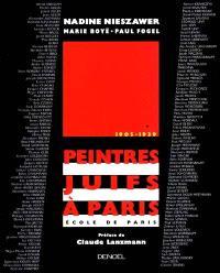 Peintres juifs de l'école de Paris : 1905-1939