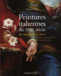 Peintures italiennes du XVIIe siècle du Musée du Louvre. Volume 2, Florence, Gênes, Lombardie, Naples, Rome et Venise