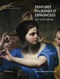 Peintures italiennes et espagnoles : XIVe-XVIIIe siècle : Genève, Musée d'art et d'histoire