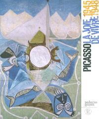 Picasso : la joie de vivre (1945-1948)