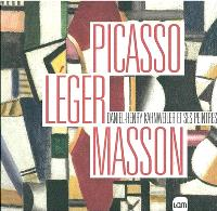 Picasso, Léger, Masson