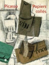Picasso, papiers collés : exposition, Musée Picasso, Paris, 1er avr.-30 juin 1998