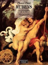 Pierre Paul Rubens, la sensualité de la vie