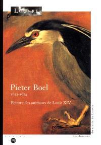 Pieter Boel (1622-1674) : peintre des animaux de Louis XIV : le fonds des études peintes des Gobelins