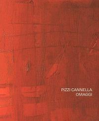 Pizzi Cannella, Omaggi : exposition, Paris, Galerie Di Meo, du 27 oct. au 16 déc. 2006