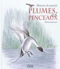 Plumes & pinceaux : histoires de canards