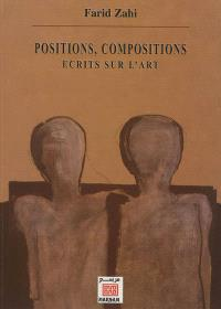 Positions, compositions : écrits sur l'art
