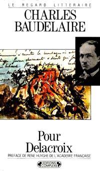 Pour Delacroix