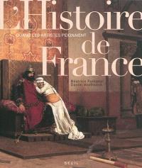 Quand les artistes peignaient l'histoire de France : de Vercingétorix à 1918