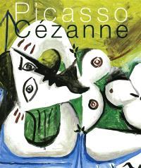 Quand Picasso s'invite chez Cézanne : exposition, Musée Granet, Aix-en-Provence, 2 juin-27 septembre 2009