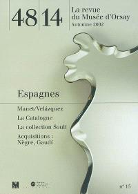 Quarante-huit-Quatorze, la revue du Musée d'Orsay. n° 15, Espagnes