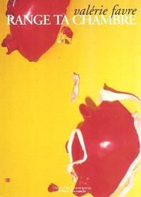 Range ta chambre : exposition, Hérouville Saint-Clair, Centre d'art contemporain de Basse Normandie, du 9 septembre au 6 novembre 1994 ; Ecole régionale des beaux-arts, Cherbourg, novembre-décembre 1994