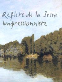Reflets de la Seine impressionniste