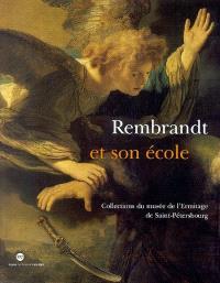 Rembrandt et son école : collections du Musée de l'Ermitage de Saint-Pétersbourg : exposition, Musée des beaux-arts de Dijon, 24 novembre 2003-8 mars 2004